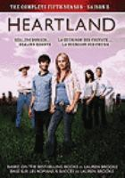 Cover image for Heartland. The complete fifth season [videorecording (DVD)]
