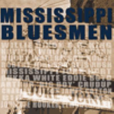 Cover image for Mississippi bluesmen [sound recording (CD)].
