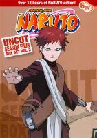 Cover image for Naruto. Uncut season four box set, Vol. 2 [videorecording (DVD)]