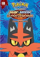 Cover image for Pokemon the series sun & moon ultra legends. Alola league begins! / Season 22, set 2, [videorecording (DVD)]