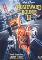Cover image for Homeward bound II [videorecording (DVD)] : lost in San Francisco