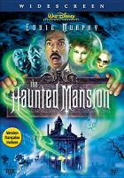 Cover image for The haunted mansion [videorecording (DVD)]