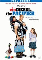 Cover image for The pacifier [videorecording (DVD)]