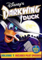 Cover image for Disney's Darkwing Duck. Volume 1 [videorecording (DVD)]