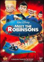 Cover image for Meet the Robinsons [videorecording (DVD)]