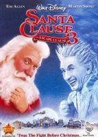 Cover image for Santa clause 3. The escape clause [videorecording (DVD)]