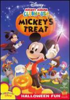 Cover image for Mickey Mouse Clubhouse. Mickey's treat [videorecording (DVD)]