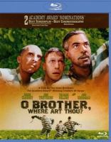 Cover image for O brother, where art thou? [videorecording (Blu-ray)]