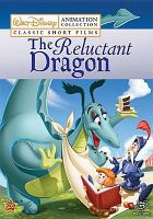Cover image for The reluctant dragon [videorecording (DVD)]