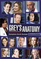Cover image for Grey's anatomy. Complete sixth season [videorecording (DVD)]