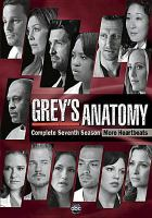 Cover image for Grey's anatomy. Complete seventh season [videorecording (DVD)]