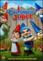 Cover image for Gnomeo & Juliet [videorecording (DVD)]