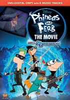 Cover image for Phineas and Ferb the movie, across the second dimension [videorecording (DVD)].