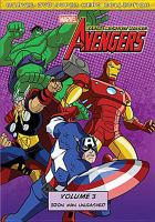 Cover image for The Avengers, Earth's mightiest heroes. Volume 3, Iron man unleashed [videorecording (DVD)].