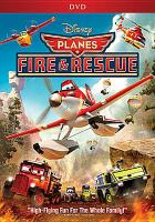 Cover image for Planes [videorecording (DVD)] : fire & rescue.
