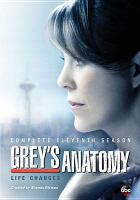 Cover image for Grey's anatomy. Complete eleventh season [videorecording (DVD)]