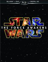 Cover image for Star Wars. Episode VII, The force awakens [videorecording (Blu-ray)]
