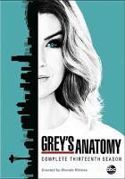 Cover image for Grey's anatomy. Complete thirteenth season [videorecording (DVD)]