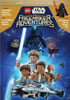 Cover image for Lego star wars [videorecording (DVD)] : the freemaker adventures. Complete season two