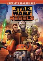Cover image for Star Wars rebels. Complete season four [videorecording (DVD)].