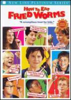 Cover image for How to eat fried worms [videorecording(DVD)]