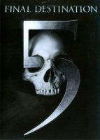 Cover image for Final destination 5 [videorecording (DVD)]