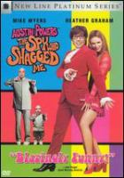 Cover image for Austin Powers, the spy who shagged me [videorecording (DVD)]