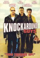 Cover image for Knockaround guys [videorecording (DVD)]
