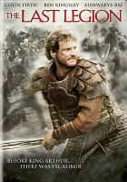 Cover image for The last legion [videorecording (DVD)]