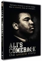 Cover image for Ali's comeback [videorecording (DVD)] : the untold story