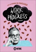 Cover image for Work in progress. Season 1 [videorecording (DVD)].