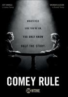 Cover image for The Comey rule [videorecording (DVD)]