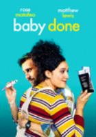 Cover image for Baby done [videorecording (DVD)]