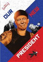 Cover image for Our new president [videorecording (DVD)]