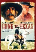 Cover image for Gone to Texas [videorecording (DVD)]