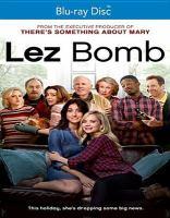 Cover image for Lez bomb [videorecording (Blu-ray)]