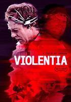 Cover image for Violentia [videorecording (DVD)]