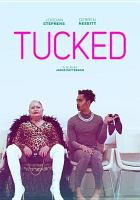 Cover image for Tucked [videorecording (DVD)]