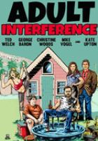 Cover image for Adult interference [videorecording (DVD)]