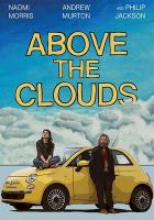 Cover image for Above the clouds [videorecording (DVD)]
