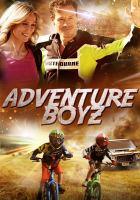 Cover image for Adventure boyz [videorecording (DVD)]