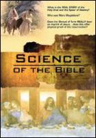 Cover image for Science of the Bible [videorecording (DVD)]