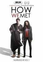 Cover image for How we met [videorecording (DVD)]