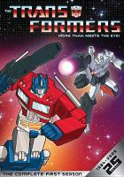Cover image for The Transformers. The complete first season [videorecording (DVD)] : more than meets the eye!