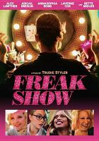 Cover image for Freak show [videorecording (DVD)]
