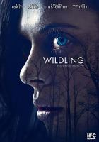 Cover image for Wildling [videorecording (DVD)]