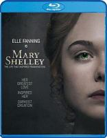 Cover image for Mary Shelley [videorecording (Blu-ray)]
