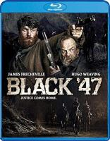 Cover image for Black '47 [videorecording (Blu-ray)]