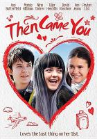 Cover image for Then came you [videorecording (DVD)]