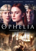 Cover image for Ophelia [videorecording (DVD)]